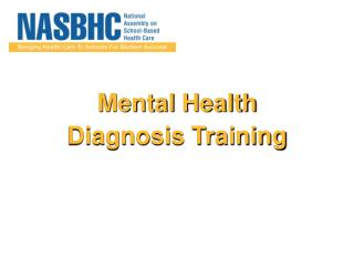 Mental Health  Diagnosis Training