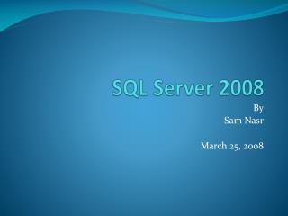 SQL Server 2008 - SQL Server 2008 - SQL Server 2008
