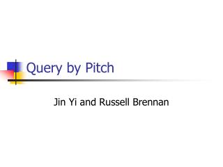 Query by Pitch