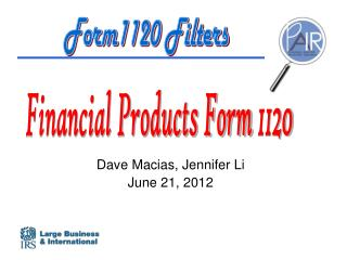 Dave Macias, Jennifer Li June 21, 2012