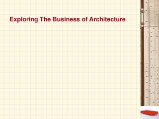 Exploring The Business of Architecture