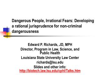 Dangerous People, Irrational Fears: Developing a rational jurisprudence for non-criminal dangerousness