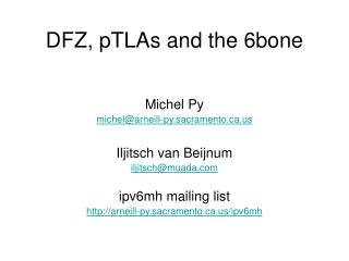 DFZ, pTLAs and the 6bone