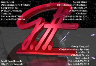 Georg Heeg Objektorientierte Systeme Baroper Str. 337 D-44227 Dortmund Germany Tel: 49-231-97599-0 Fax: 49-231-97599-20