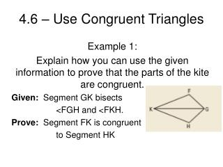 4.6   Use Congruent Triangles