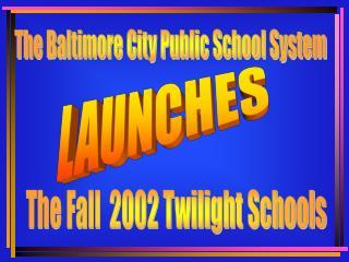 The Baltimore City Public School System