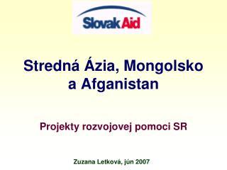 Stredn   zia, Mongolsko a Afganistan