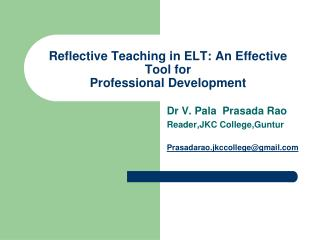 Reflective Teaching in ELT: An Effective Tool for Professional Development
