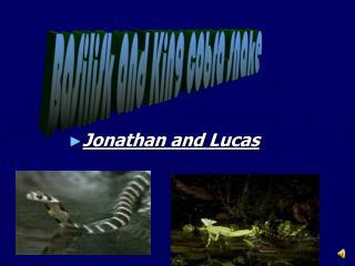 Jonathan and Lucas