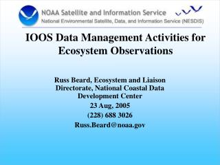 IOOS Data Management Activities for Ecosystem Observations