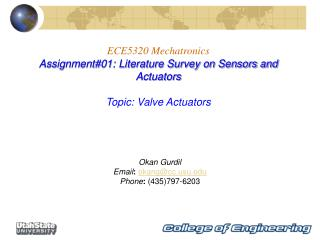 ECE5320 Mechatronics Assignment01: Literature Survey on Sensors and Actuators   Topic: Valve Actuators