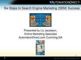 Six Steps to Search Engine Marketing SEM Success