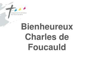 Bienheureux Charles de Foucauld