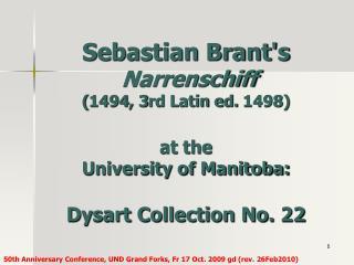 Sebastian Brants  Narrenschiff  1494, 3rd Latin ed. 1498  at the University of Manitoba:  Dysart Collection No. 22