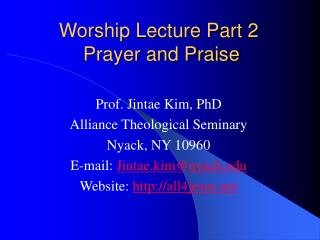 Worship Lecture Part 2  Prayer and Praise