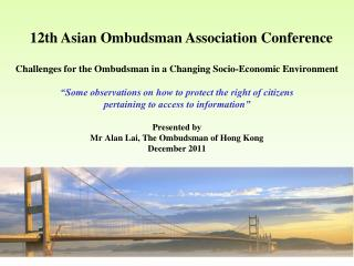 Challenges for the Ombudsman in a Changing Socio-Economic Environment   Some observations on how to protect the right of