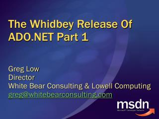 The Whidbey Release Of ADO Part 1