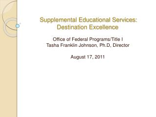 Supplemental Educational Services: Destination Excellence