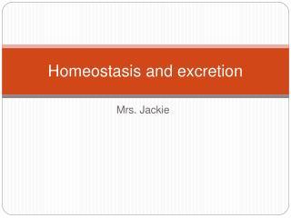 Homeostasis and excretion