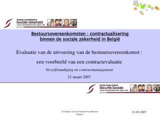Bestuursovereenkomsten : contractualisering  binnen de sociale zekerheid in Belgi
