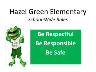 Hazel Green Elementary School-Wide Rules