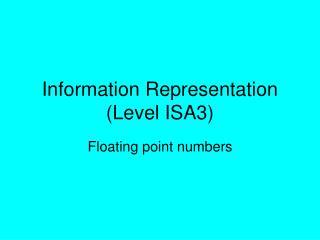Information Representation Level ISA3