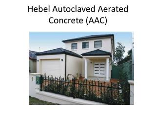 Hebel Autoclaved Aerated Concrete AAC