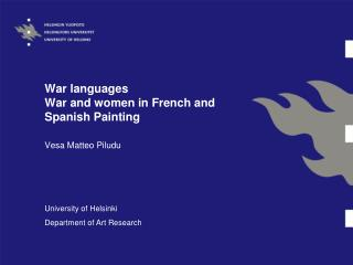 War languages War and women in French and Spanish Painting