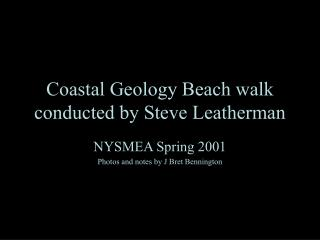 Coastal Geology Beach walk conducted by Steve Leatherman