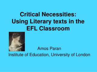 Critical Necessities:  Using Literary texts in the EFL Classroom