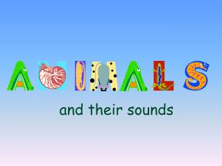And their sounds