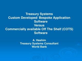 Treasury Systems Custom Developed