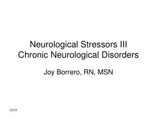 Neurological Stressors III Chronic Neurological Disorders