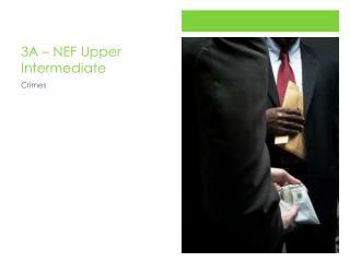 3A   NEF Upper Intermediate