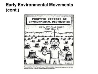 Early Environmental Movements cont.