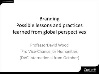 Branding Possible lessons and practices learned from global perspectives