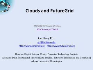 Clouds and FutureGrid