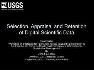Selection, Appraisal and Retention of Digital Scientific Data