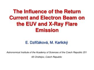 The Influence of the Return Current and Electron Beam on the EUV and X-Ray Flare Emission