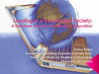 Leading in a Knowledge Society: A Teachers Journey into Medical Education