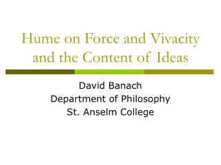 Hume on Force and Vivacity and the Content of Ideas