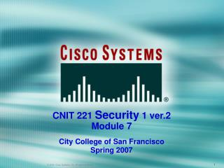 2004, Cisco Systems, Inc. All rights reserved.