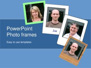 PowerPoint Photo frames