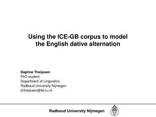 Using the ICE-GB corpus to model the English dative alternation