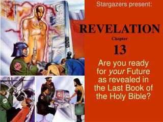 Are you ready for your Future as revealed in the Last Book of the Holy Bible