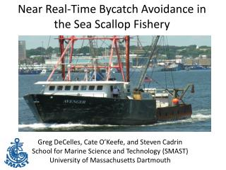 Near Real-Time Bycatch Avoidance in the Sea Scallop Fishery