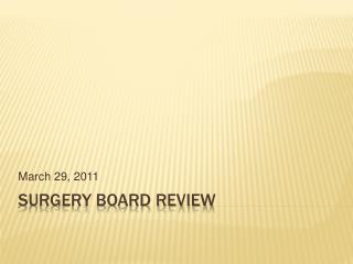 Surgery Board Review