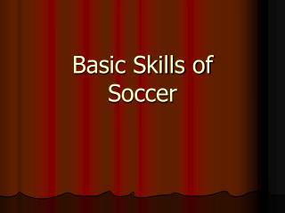 Basic Skills of Soccer