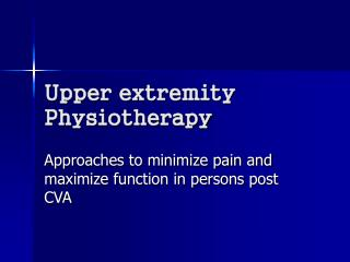 Upper extremity Physiotherapy