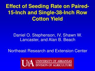 Effect of Seeding Rate on Paired-15-Inch and Single-38-Inch Row Cotton Yield